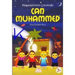 Can Muhammed - Peygamberimizin Çocukluğu - Hilal Çelikkol Kara