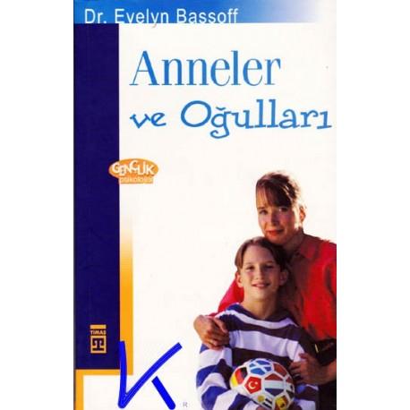 Anneler ve Oğulları - Evelyn Bassoff, dr