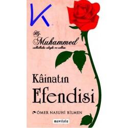 Kainatın Efendisi Hz Muhammed (sav) - Ömer Nasuhi Bilmen