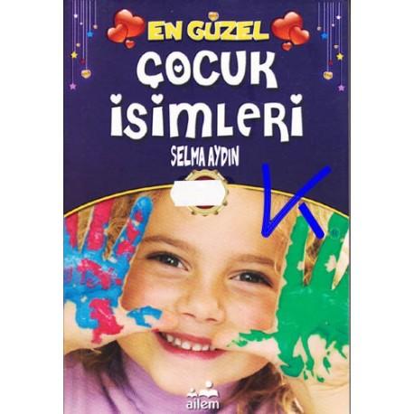 En Güzel Çocuk Isimleri - Selma Aydın