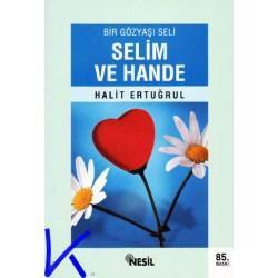Selim ve Hande - Bir Gözyaşı Seli - Halit Ertuğrul