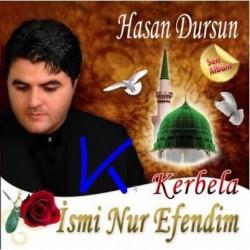 Ismi Nur Efendim - Kerbela - Hasan Dursun - CD
