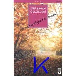 Ahir Zaman Gülüşleri (öykü)- Fatma Karabıyık Barbarosoğlu