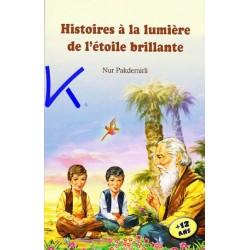 Histoires à la Lumière de l'Etoile Brillante - Nur Pakdemirli