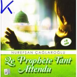Le Prophète Tant Attendu - Nurefşan Çağlaroğlu