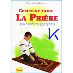 Comment Faire la Prière, pour enfants, garçon - Mostafa Brahami