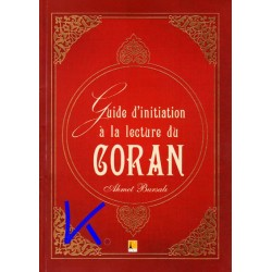 Guide d'initiation à la lecture du Coran - Ahmet Bursalı