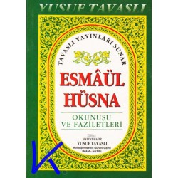 Esmaül Hüsna - okunuşu ve faziletleri- cep boy - Yusuf Tavaslı