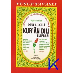 Dini Bilgili Kur'an Dili Elifbası - elifbe - bilgisayar yazılı, türkçe okunuşlu - Yusuf Tavaslı