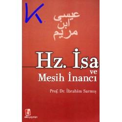 Hz Isa ve Mesih Inancı - Ibrahim Sarmış, pr dr