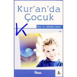Kur'an'da Çocuk - Ibrahim Canan, pr dr
