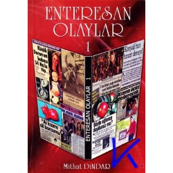 Enteresan Olaylar - Mithat Dindar