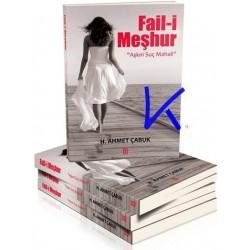Fail-i Meşhur - Aşkın Suç Mahali - Ahmet Çabuk