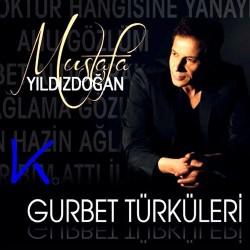 Gurbet Türküleri - Mustafa Yıldızdoğan