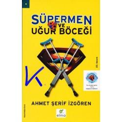Süpermen ve Uğur Böceği - Ahmet Şerif Izgören