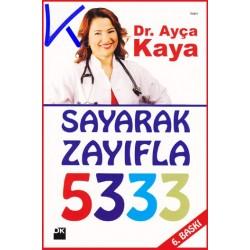 Sayarak Zayıfla 5333 - Ayça Kaya, dr