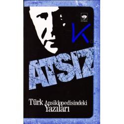 Türk Ansiklopedisindeki Yazıları - Hüseyin Nihal Atsız