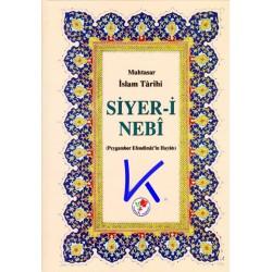 Muhtasar Islam Tarihi - Siyer-i Nebi - Peygamber Efendimiz'in Hayatı