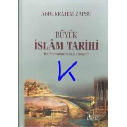 Büyük Islam Tarihi - Hz Muhammed (sav) Dönemi - Abdurrahim Zapsu