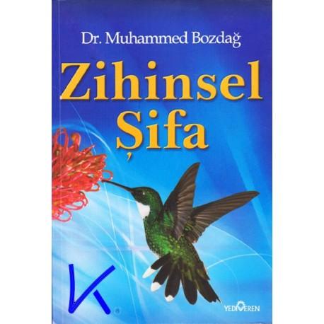 Zihinsel Şifa - Muhammed Bozdağ, dr