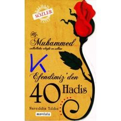 Hz Muhammed sav Efendimiz'den 40 Hadis - Nureddin Yıldız