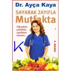 Sayarak Zayıfla Mutfakta - Ayça Kaya, dr