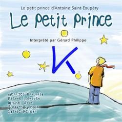 Le Petit Prince d'Antoine de Saint Exupéry - CD