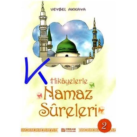 Hikayelerle Namaz Sûreleri 2 - Veysel Akkaya