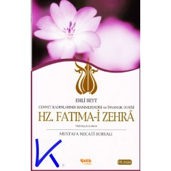 Hz Fatıma-i Zehra (ra) - Mustafa Necati Bursalı
