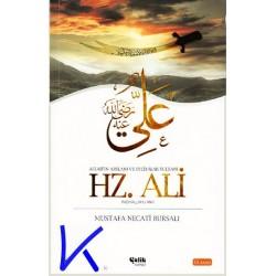 Hz Ali (ra) - Allah'ın Arslanı ve Evliyalar Sultanı - Mustafa Necati Bursalı