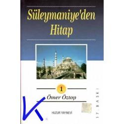 Süleymaniye'den Hitap 1 (hutbeler) - Ömer Öztop