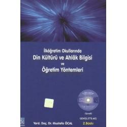 Din Kültürü ve Ahlak Bilgisi ve Öğretim Yöntemleri - Mustafa Öcal, yr dç dr