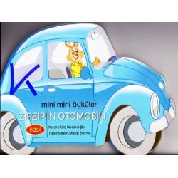 Zıpzıp'ın Otomobili - Mini Mini Öyküler - Sert karton sayfa kitap