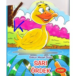 Sarı Ördek - Dokun Hisset Dizisi - Sert karton sayfa kitap - Hobi