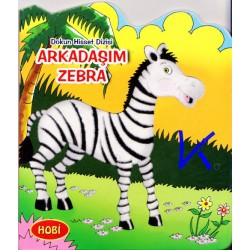 Arkadaşım Zebra - Dokun Hisset Dizisi - Sert karton sayfa kitap - Hobi
