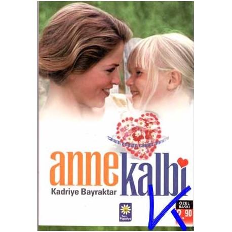 Anne Kalbi - Kadriye Bayraktar