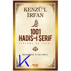 1001 Hadisi Şerif - Kenzül Irfan - tercüme ve izahı - Muhammed Esad Erbili