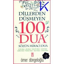 Dillerden Düşmeyen 100 Dua - Sözün Miracı Dua - Ömer Döngeloğlu