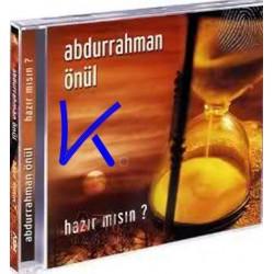 Hazır Mısın - Abdurrahman Önül - CD