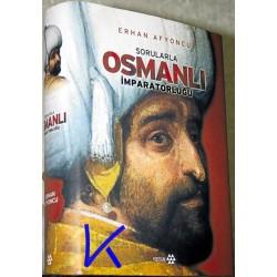 Sorularla Osmanlı Imparatorluğu - Erhan Afyoncu
