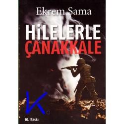 Hilelerle Çanakkale - Ekrem Şama