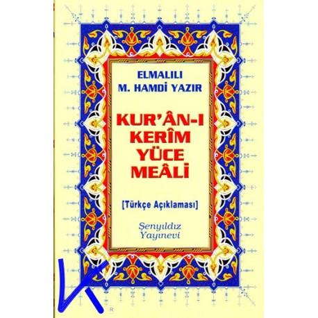 Kur'an-ı Kerim Yüce Meali (türkçe açıklaması, sade meal) - Elmalılı Hamdi Yazır