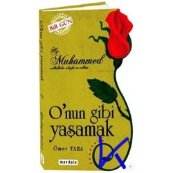 O'nun Gibi Yaşmak - Hz Muhammed (sav) - Ömer Taha