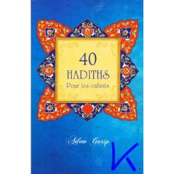 40 Hadiths pour les enfants - Adem Garip