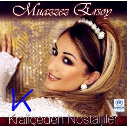 Kraliçeden Nostaljiler - Muazzez Ersoy