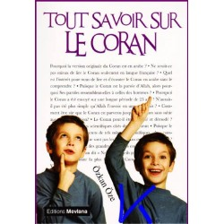 Tout Savoir Sur Le Coran - Özkan Öze
