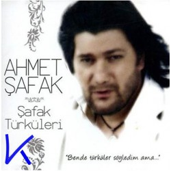Şafak Türküleri - Ahmet Şafak