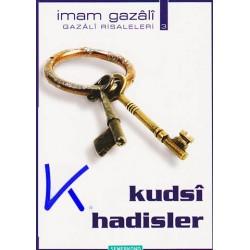 Kudsi Hadisler - Imam Gazali