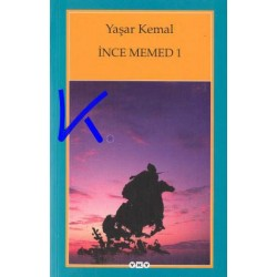 Ince Memed 1 - Yaşar Kemal