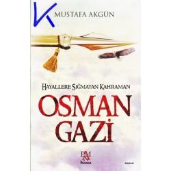 Osman Gazi - Hayallere Sığmayan Kahraman - Mustafa Akgün